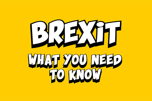 Brexit – What You Need to Know